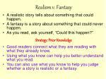 realism v fantasy