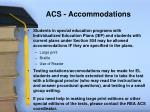 acs accommodations