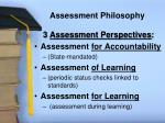 assessment philosophy