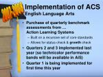 implementation of acs english language arts
