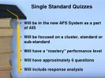 single standard quizzes