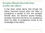 acceptor bound when his letter reaches the offeror