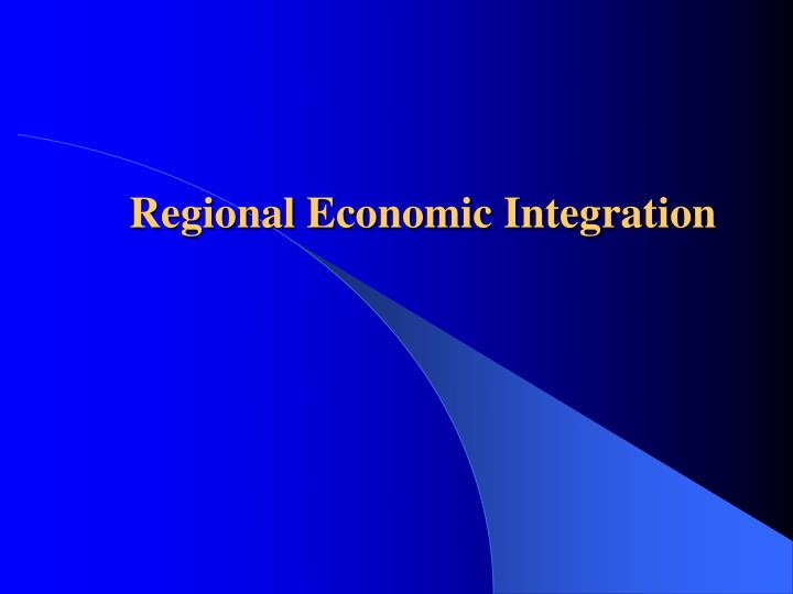 regional integration for and against articles term paper