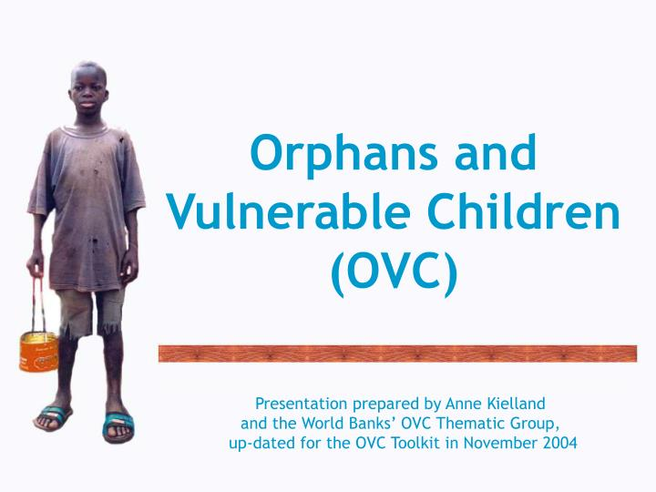orphans and vulnerable children ovc n.