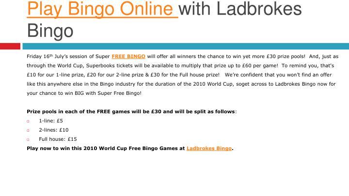 Play bingo online with ladbrokes bingo