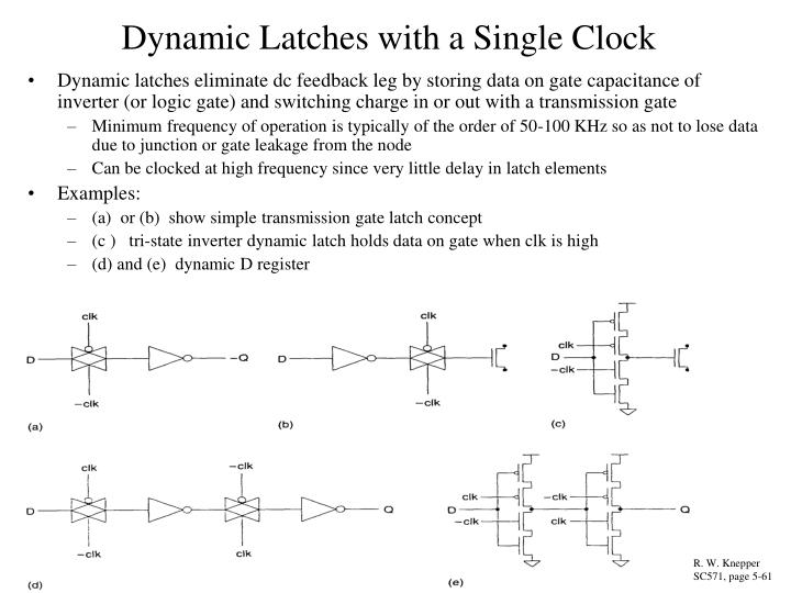 Dynamic Latches with a Single Clock