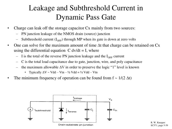 Leakage and Subthreshold Current in Dynamic Pass Gate