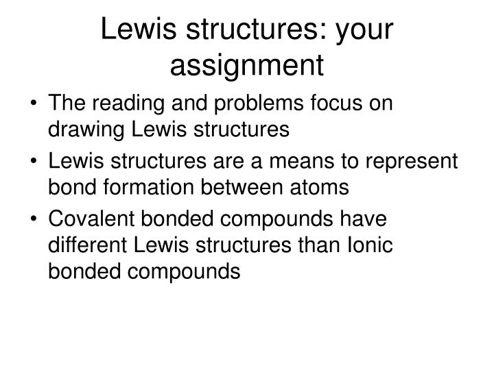 Lewis structures: your assignment