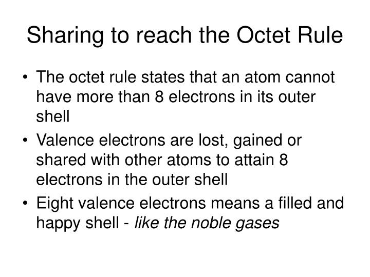 Sharing to reach the Octet Rule