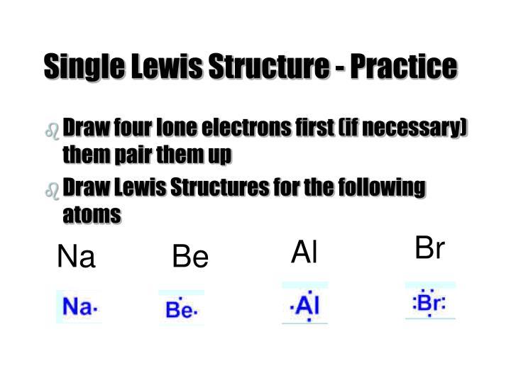 Single Lewis Structure - Practice