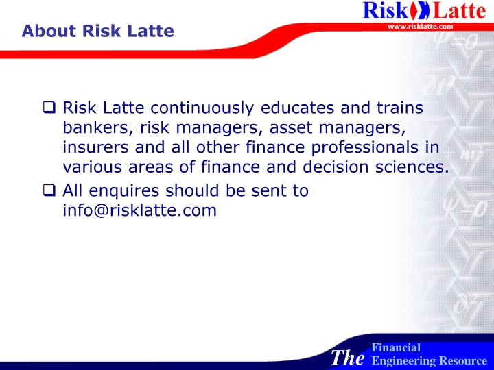 About Risk Latte