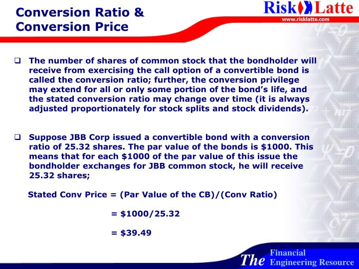 Conversion Ratio & Conversion Price