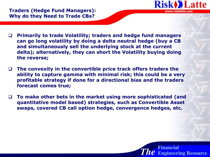 Traders (Hedge Fund Managers):