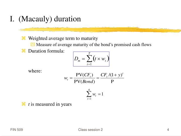 I.  (Macauly) duration