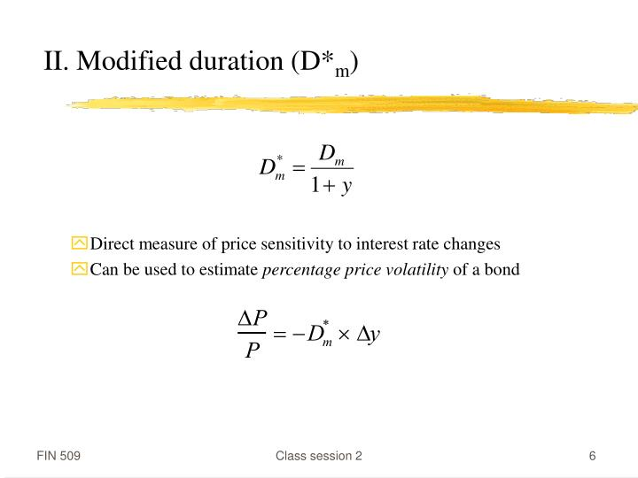 II. Modified duration (D*