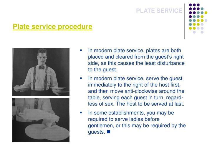 Plate service procedure