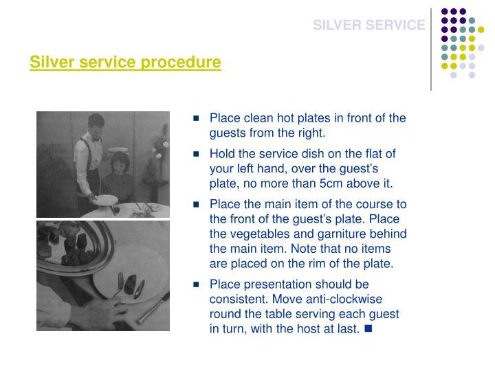 Silver service procedure