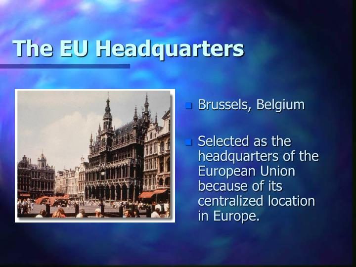 The EU Headquarters