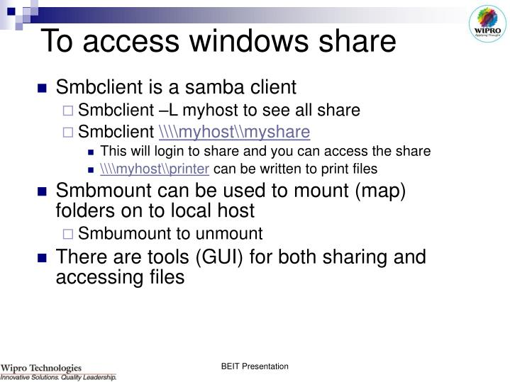 To access windows share