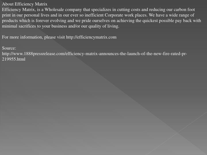 About Efficiency Matrix