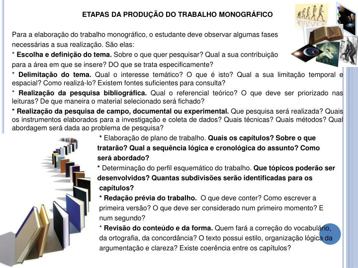 ETAPAS DA PRODUÇÃO DO TRABALHO MONOGRÁFICO