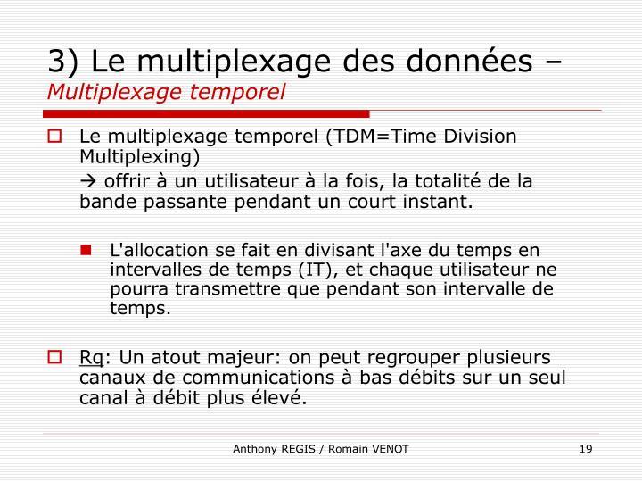3) Le multiplexage des données –