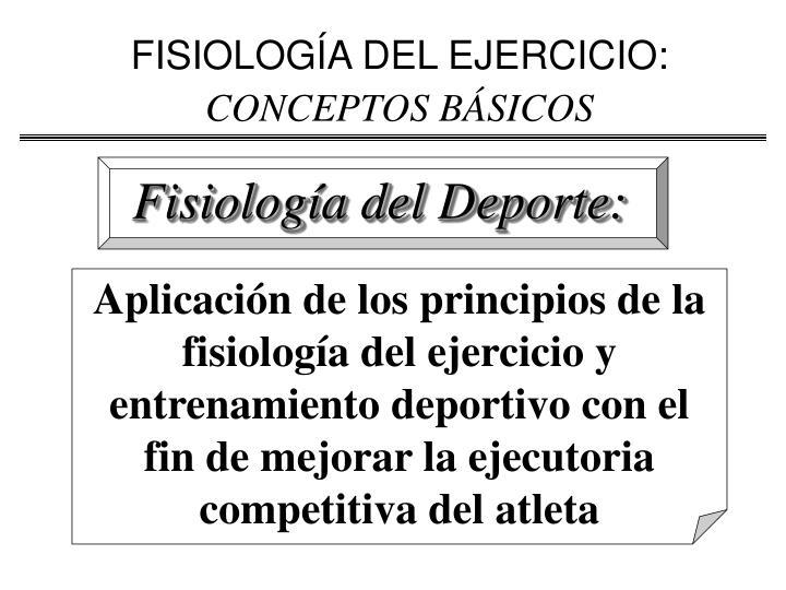 FISIOLOGÍA DEL EJERCICIO: