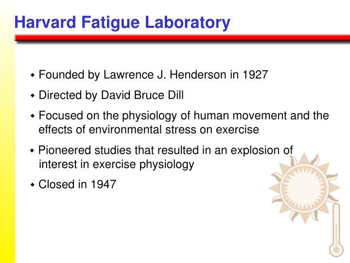 Harvard Fatigue Laboratory