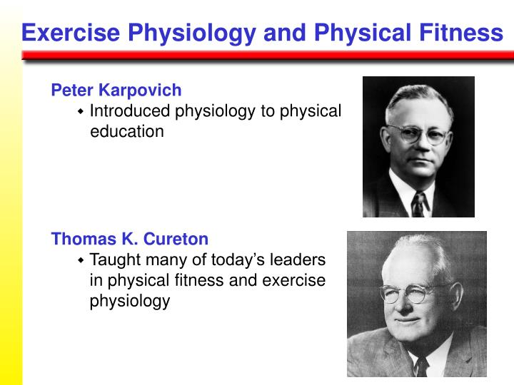 Exercise Physiology and Physical Fitness