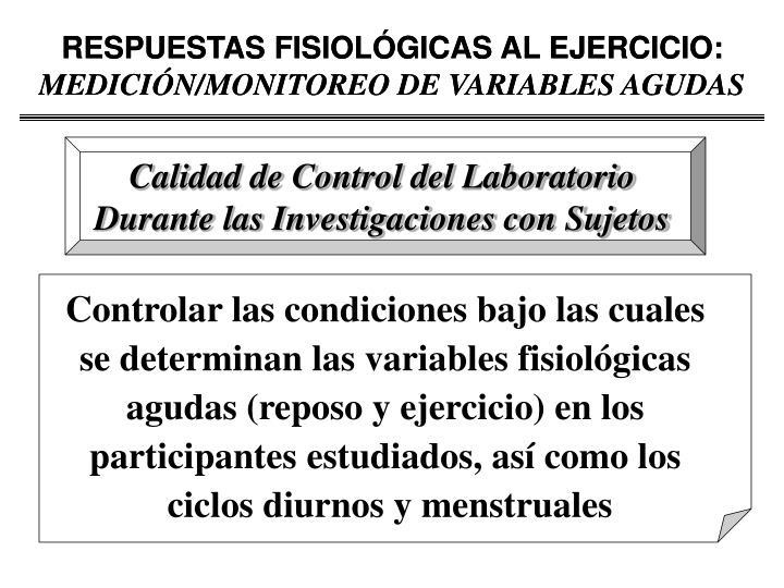 RESPUESTAS FISIOLÓGICAS AL EJERCICIO: