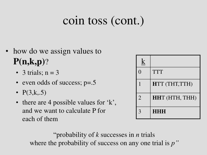 coin toss (cont.)