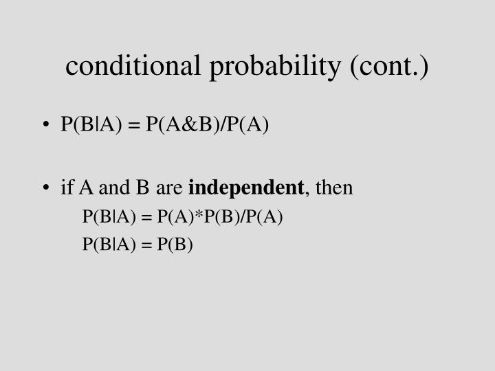 conditional probability (cont.)