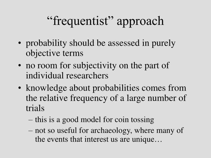 Frequentist approach