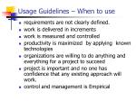 usage guidelines when to use