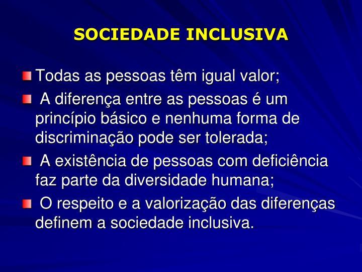 SOCIEDADE INCLUSIVA