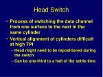 head switch