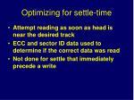 optimizing for settle time