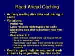 read ahead caching