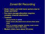zoned bit recording