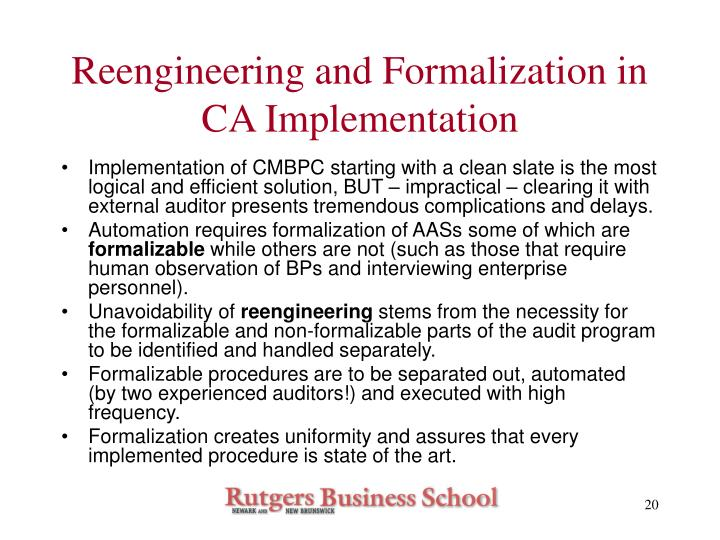 Reengineering and Formalization in CA Implementation