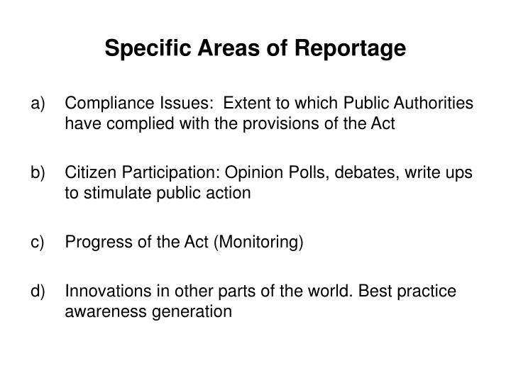 Specific Areas of Reportage