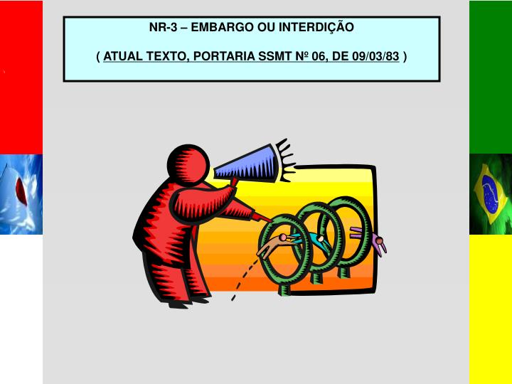 NR-3 – EMBARGO OU INTERDIÇÃO