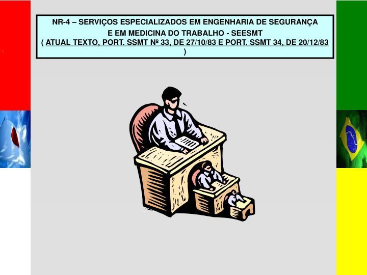 NR-4 – SERVIÇOS ESPECIALIZADOS EM ENGENHARIA DE SEGURANÇA
