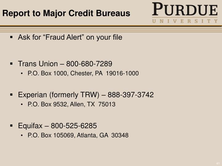 Report to Major Credit Bureaus