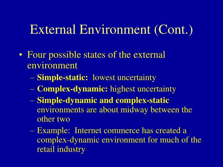 Four possible states of the external environment