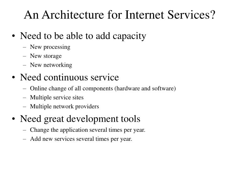 An Architecture for Internet Services?