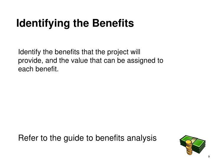 Identifying the Benefits