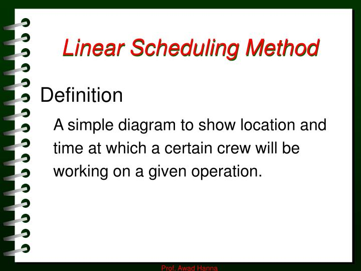 linear scheduling method