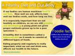 a healthy diet and our body