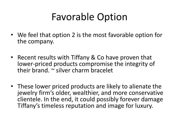 Favorable Option